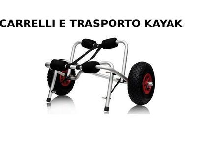 Carrelli e trasporto kayak