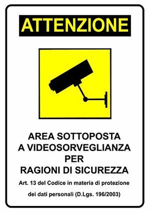 cartello 'attenzione area sottoposta a videosorveglianza'