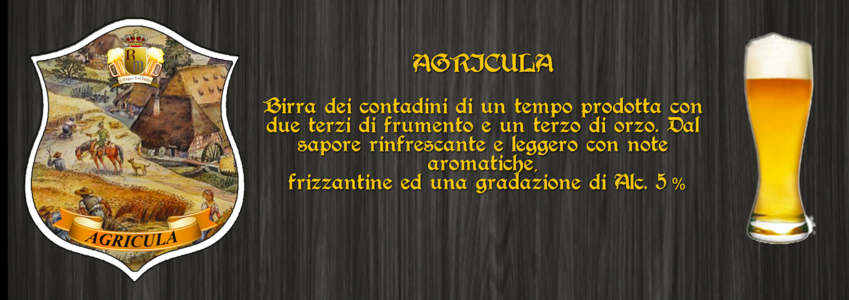 "Birra Artigianale ""AGRICULA"""