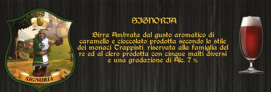 """Birra Artigianale """"SIGNORIA"""""""