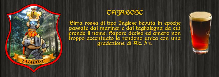 """Birra artigianale  """"TAJABOSC"""""""