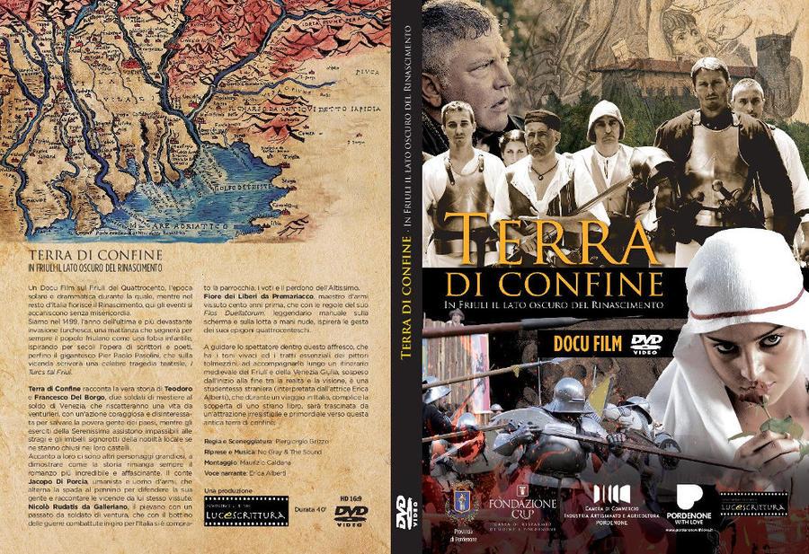 Terra di confine. In Friuli il lato oscuro del Rinascimento