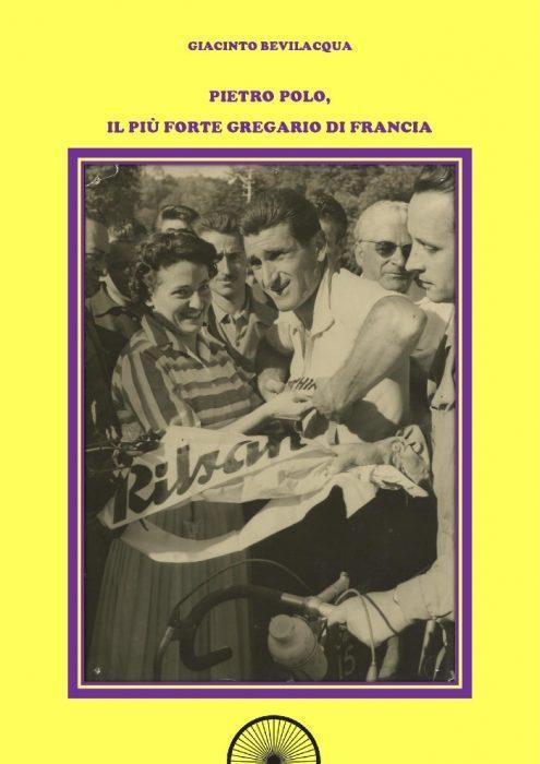 Pietro Polo, il più forte gregrario di Francia