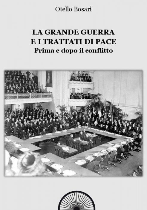 La Grande Guerra e i trattati di pace - Prima e dopo il conflitto