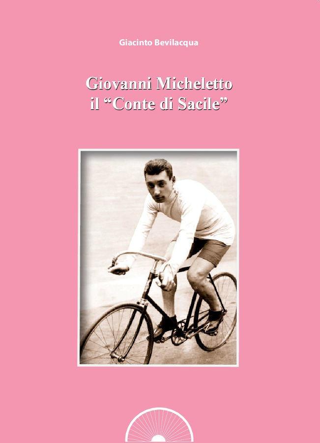 """Giovanni Micheletto, il """"Conte di Sacile"""""""