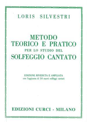 Loris Silvestri - Metodo Teorico e Pratico