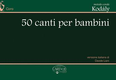 Kodaly - 50 Canti Per Bambini