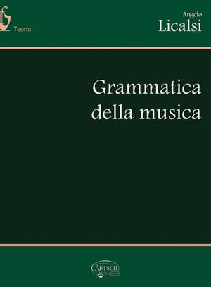 Angelo Licalsi - Grammatica della musica