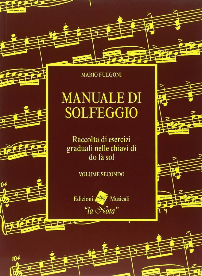 Fulgoni - Manuale Di Solfeggio Volume Secondo