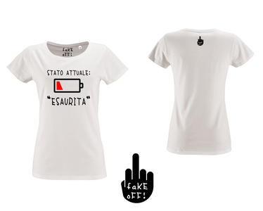 "T-Shirt Donna Stato Attuale ""Esaurita"""