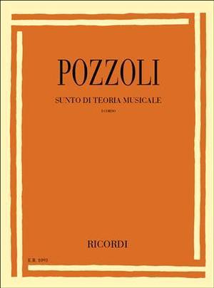 Pozzoli - Sunto Di Teoria Musicale - 1 Corso