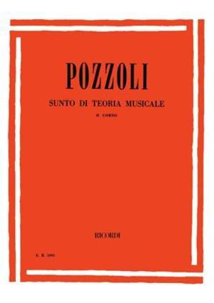 Pozzoli - Sunto Di Teoria Musicale - 2 Corso