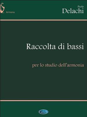 Delachi - Raccolta Di Bassi Per Lo Studio Dell'Armonia