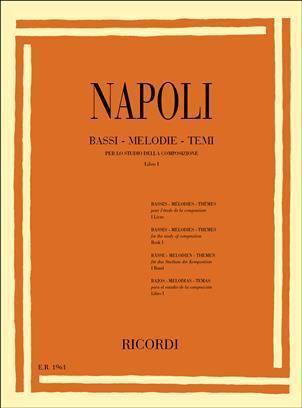 Napoli - Bassi Melodie Temi Per Lo Studio Della Composizione - libro 1