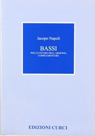 Jacopo Napoli - Bassi Per Lo Studio Dell'Armonia Complementare