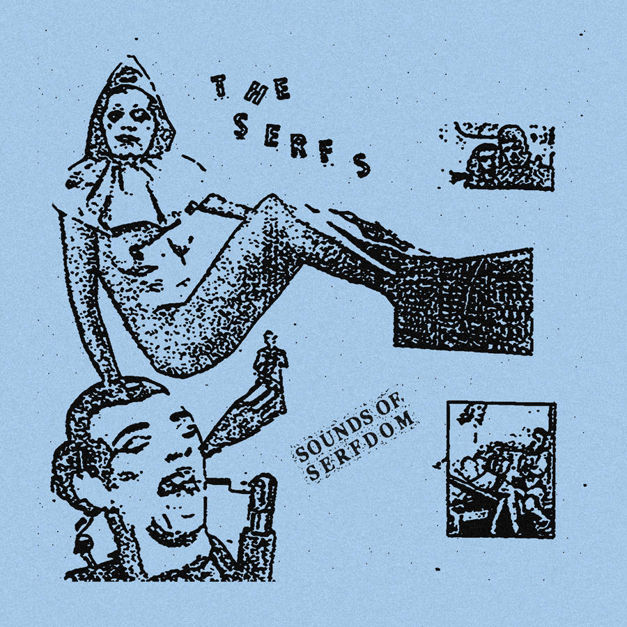 The Serfs - Sounds of Serfdom // 3rd press