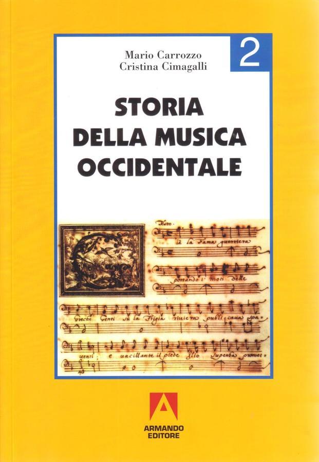 Carrozzo, Cimagalli - Storia Della Musica Occidentale 2