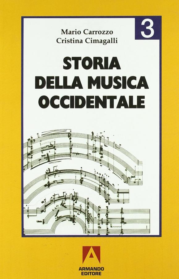 Carrozzo, Cimagalli - Storia Della Musica Occidentale 3