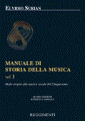 Surian - Manuale Di Storia Della Musica Vol. 1