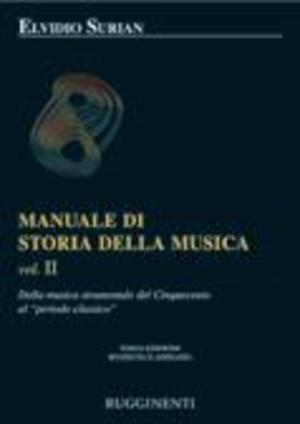 Surian - Manuale Di Storia Della Musica Vol. 2