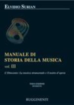Surian - Manuale Di Storia Della Musica Vol. 3