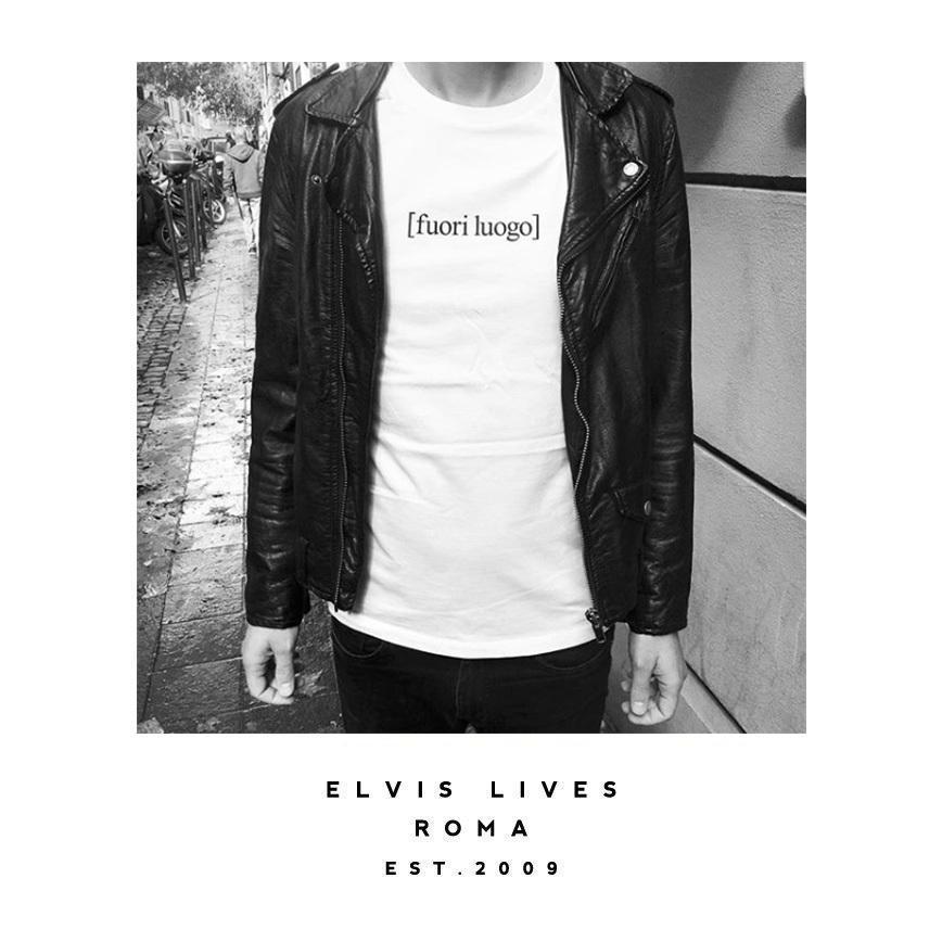 Elvis Lives Fuori Luogo