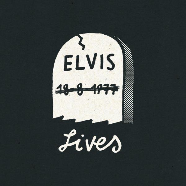 Elvis Lives About