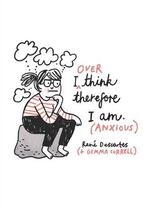 GEMMA CORRELL, STAMPA RISOGRAFICA formato  A3 : I OVER THINK THEREFORE I AM