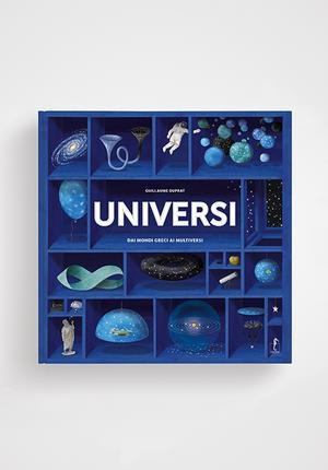 Universi - Dai mondi greci ai multiversi
