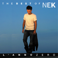 "CD Best of Nek ""L'anno Zero"""