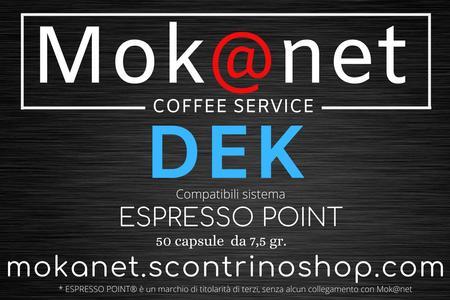"100 CAPSULE COMPATIBILI ESPRESSO POINT "" DEK "" MOK@NET"