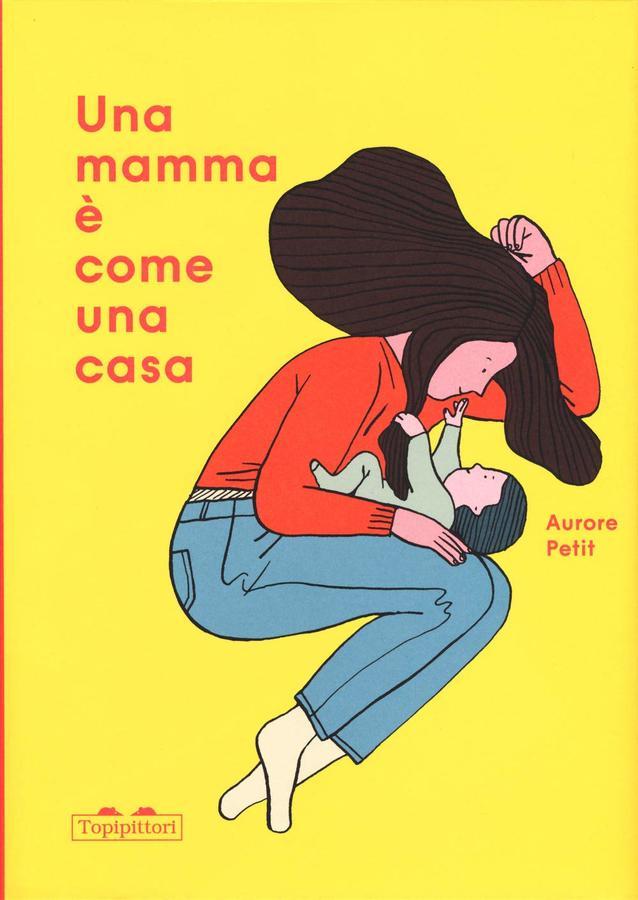 Una mamma è come una casa