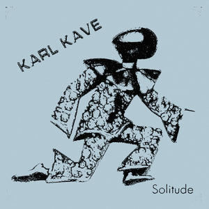 Karl Kave - Solitude