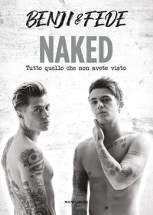 Naked. Tutto quello che non avete visto