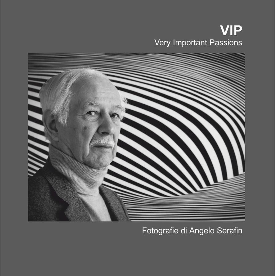 VIP, Very Important Passion, Angelo Serafin - Catalogo