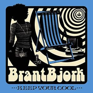 BRANT BJORK - KEEP YOUR COOL  LP