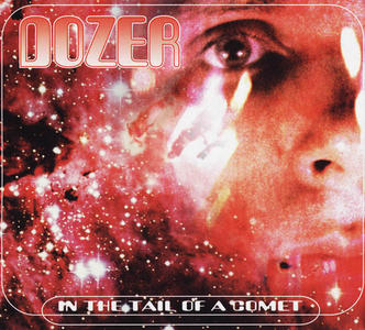 DOZER - IN THE TAIL OF A COMET  LP(LIMITED OR TRADITIONAL BLACK)
