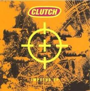 CLUTCH - IMPETUS LP (Earache Records)
