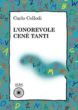 L'onorevole Cené Tanti