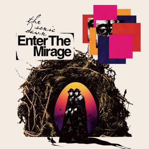 THE SONIC DAWN - ENTER THE MIRAGE LP