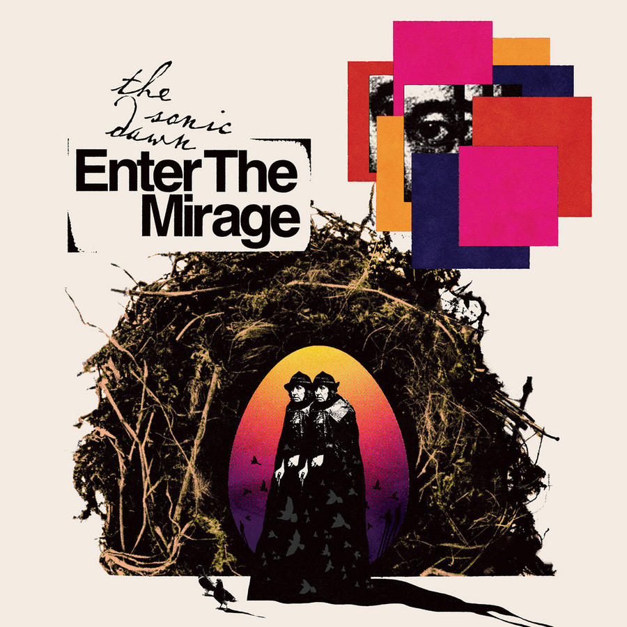 THE SONIC DAWN - ENTER THE MIRAGE LP  (Heavy Psych Sounds)