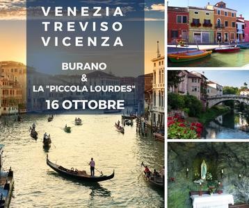 """Venezia e visita di Burano, Treviso, Vincenza e la """"Piccola Lourdes"""" di Chiampo"""
