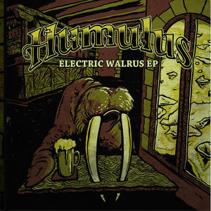 HUMULUS - ELECTRIC WALRUS - LP (GoDown Records)