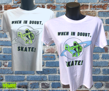 Tshirt fotocromatica, When in doubt, Skate!