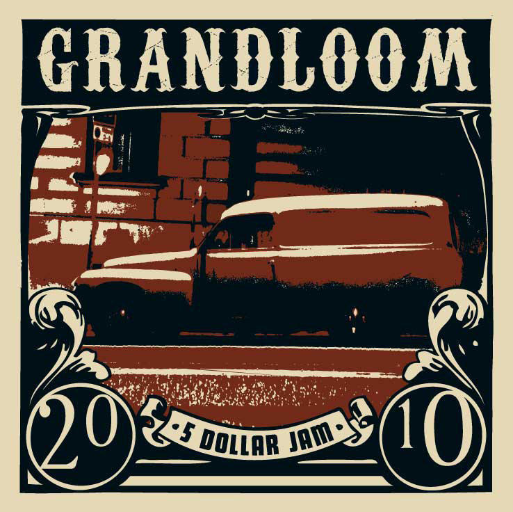 GRANDLOOM - 5 DOLLAR JAM - LP (RockZilla Records)