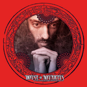 HOUSE OF AQUARIUS - THE WORLD THROUGH BLOOD RED EYES LP