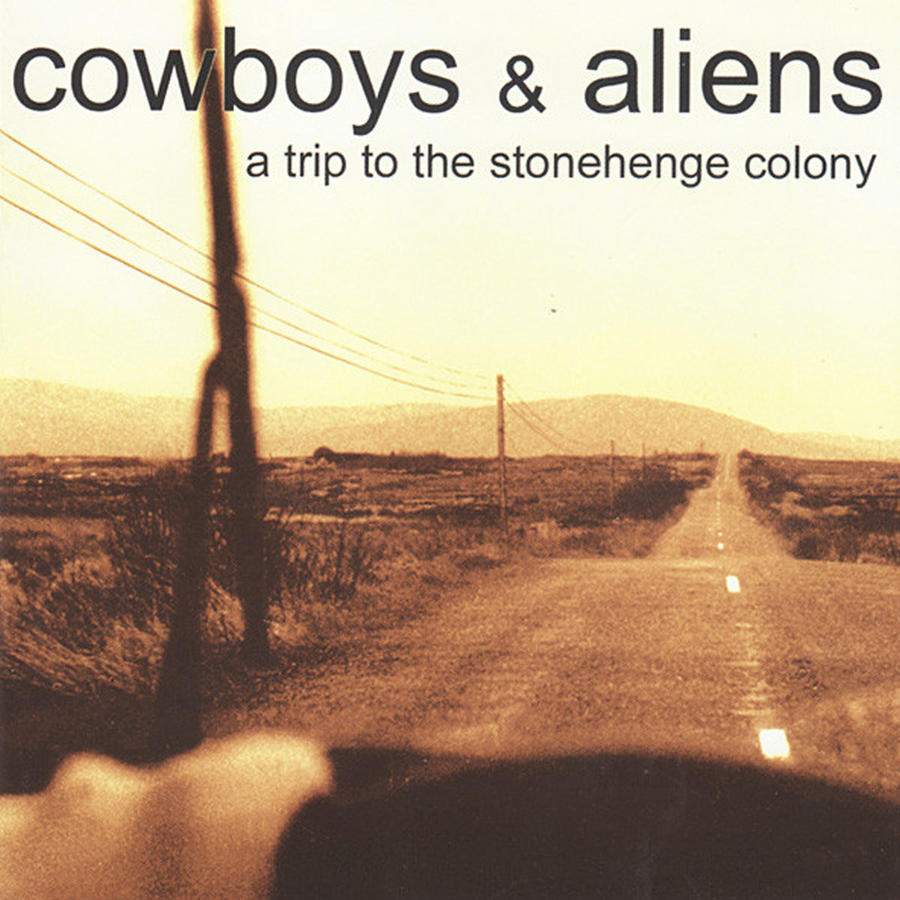 """Cowboys & Aliens       """"A Trip To The Stonehenge Colony""""       Lp Clear Vinyl"""