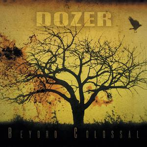DOZER  - BEYOND COLOSSAL LP (Heavy Psych Sounds)