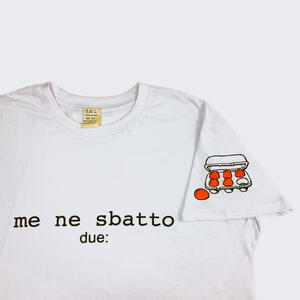 "T-shirt ""Me ne sbatto"" 150 gr - Due :"
