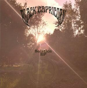 BLACK CAPRICORN - SOLSTICE Ep  PsykoSonic exclusive in agreement with Black Capricorn